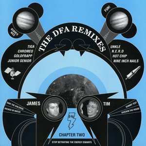 Image for 'The DFA Remixes: Chapter Two'