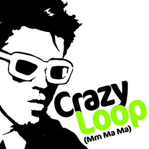 "Image for 'Crazy Loop ""Crazy Loop (Mm-ma-ma)'"