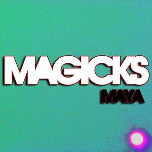 Image for 'Magicks'