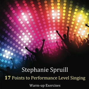 Image for 'Stephanie Spruill 17 Points to Performance Level Singing'