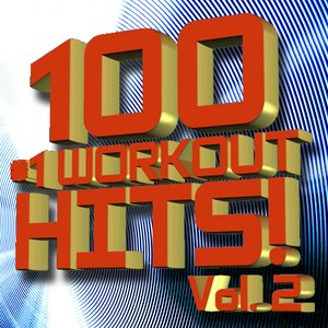 Image for '100 #1 Workout Hits! Volume 2'