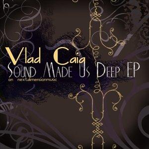 Image for 'Sound Made Us Deep EP'
