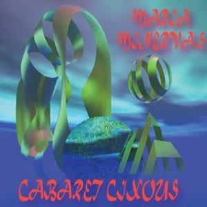 Image for 'Maria Minerva's Cabaret Cixous'