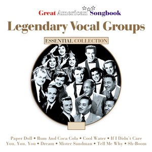 Image for 'Legendary Vocal Groups'