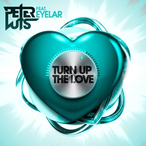 Image pour 'Turn Up the Love (feat. Eyelar)'
