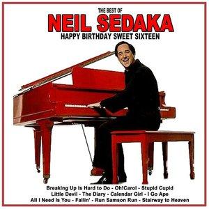 Image for 'Happy Birthday Sweet Sixteen: The Best of Neil Sedaka'