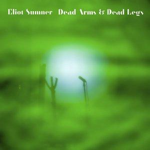 Image for 'Dead Arms & Dead Legs'