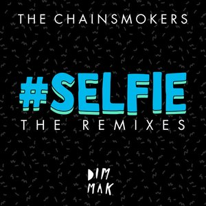 Image for '#SELFIE (The Remixes)'