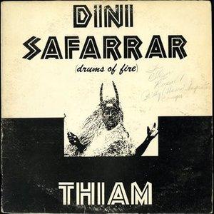 Image for 'Dini Safarrar (Drums of Fire)'