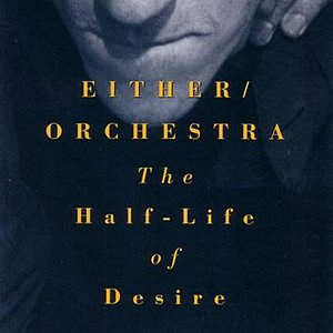 Image for 'The Half-Life of Desire'