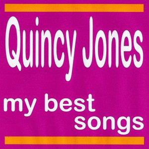 Image for 'My Best Songs - Quincy Jones'