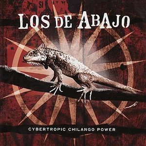 Image for 'Cybertropic Chilango Power'