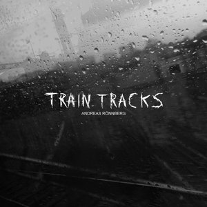 Image for 'Train Tracks'