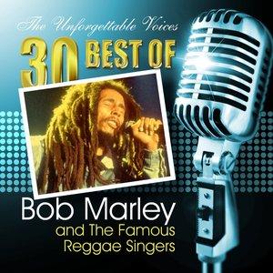 Imagem de 'The Unforgettable Voices: 30 Best of Bob Marley & the Famous Reggae Singers'