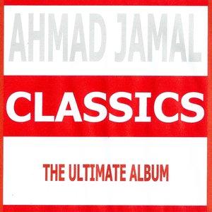Image for 'Classics - Ahmad Jamal'