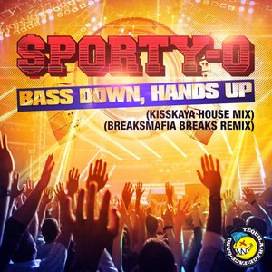 Image for 'Bass Down, Hands Up'