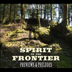 Image for 'Spirit of the Frontier: Previews & Preludes'