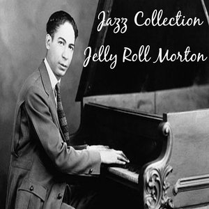 Image for 'Jazz Collection: Jelly Roll Morton'