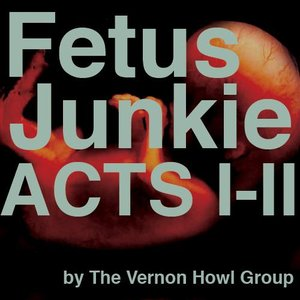Image for 'Fetus Junkie, Acts I-II'