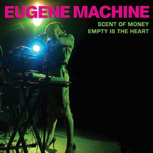 Image for 'EUGENE MACHINE 001'