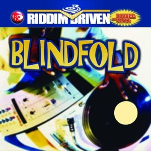 Image for 'Riddim Driven: Blindfold'