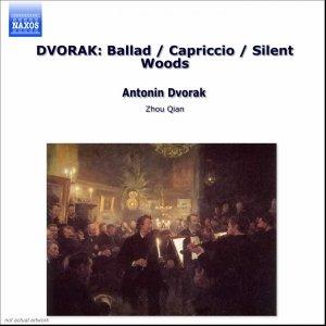 Imagen de 'DVORAK: Ballad / Capriccio / Silent Woods'