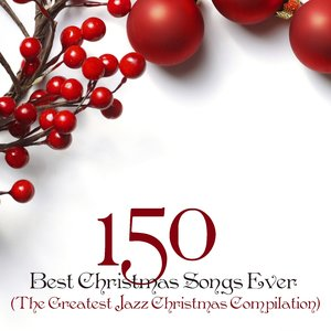 Image pour '150 Best Christmas Songs Ever (The Greatest Jazz Christmas Compilation)'
