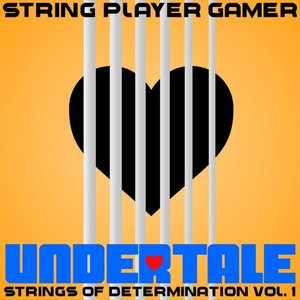 Image for 'Undertale: Strings of Determination Vol. 1'