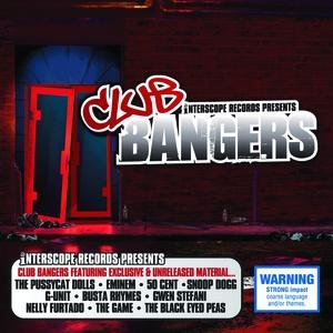 Image for 'Interscope Presents: Club Bangers'