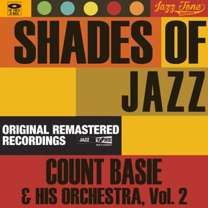 Image for 'Shades of Jazz, Vol. 2 (Count Basie & His Orchestra)'