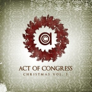 Image for 'Act Of Congress Christmas Vol.1'