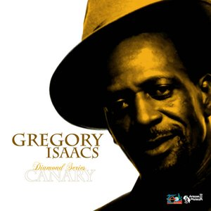 Image for 'Gregory Isaacs Diamond Series: Canary'
