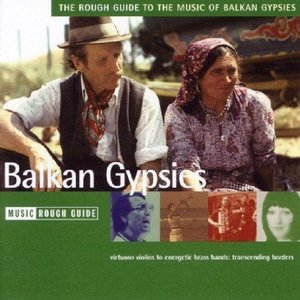 Imagem de 'The Rough Guide to the Music of Balkan Gypsies'