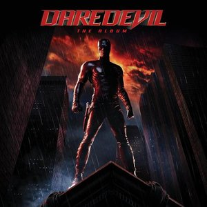 Image for 'Daredevil - The Album (Music From The Motion Picture)'