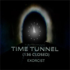 Image pour 'Exorcist - Time Tunnel (136 Closed)'