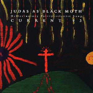 Image for 'Judas as Black Moth: Hallucinatory Patripassianist Song'
