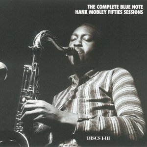 Image for 'The Complete Blue Note Hank Mobley Fifties Sessions (Disc 2)'