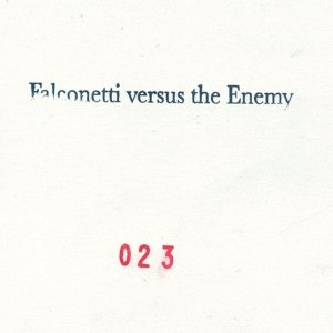 Image for 'Falconetti vs. The Enemy'
