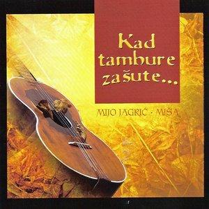 Image for 'Kad Tambure Zasute'