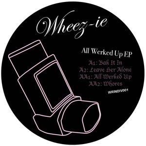 Image for 'All Werked Up EP'