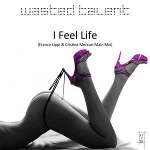 Bild für 'I Feel Life'
