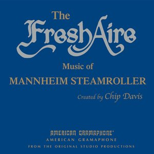 Image for 'The Fresh Aire Music of Mannheim Steamroller'