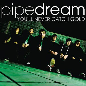 Image for 'You'll Never Catch Gold'
