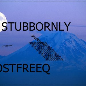 Image for 'stubbornly'