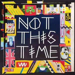 Image for 'Not This Time'