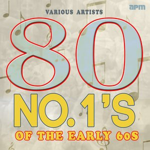 Image for '80 No.1's of the Early Sixties'