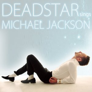 """Deadstar Sings Michael Jackson""的封面"