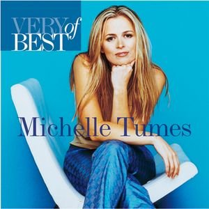 Image for 'Very Best Of Michelle Tumes'