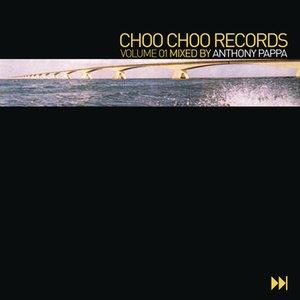 Image for 'Choo Choo Records Vol. 1 (Continuous DJ Mix)'