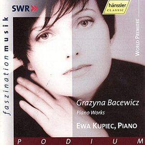 Image for 'Grazyna Bacewicz: Piano Works'